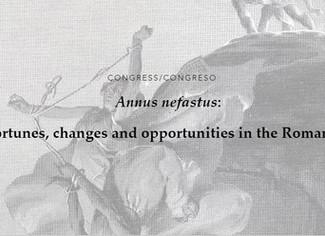 Annus nefastus. Infortunios, cambios y oportunidades en el mundo romano -16-17/12/2020, (Online)