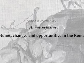 CALL. 16.11.2020: Annus nefastus. Infortunios, cambios y oportunidades en el mundo romano - (Online)