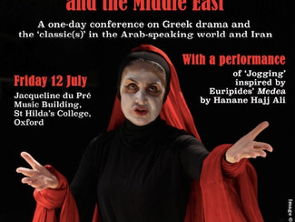 """Classical Theatre and the Middle East: Greek drama and the """"classic(s) in the Arab-speaking wor"""