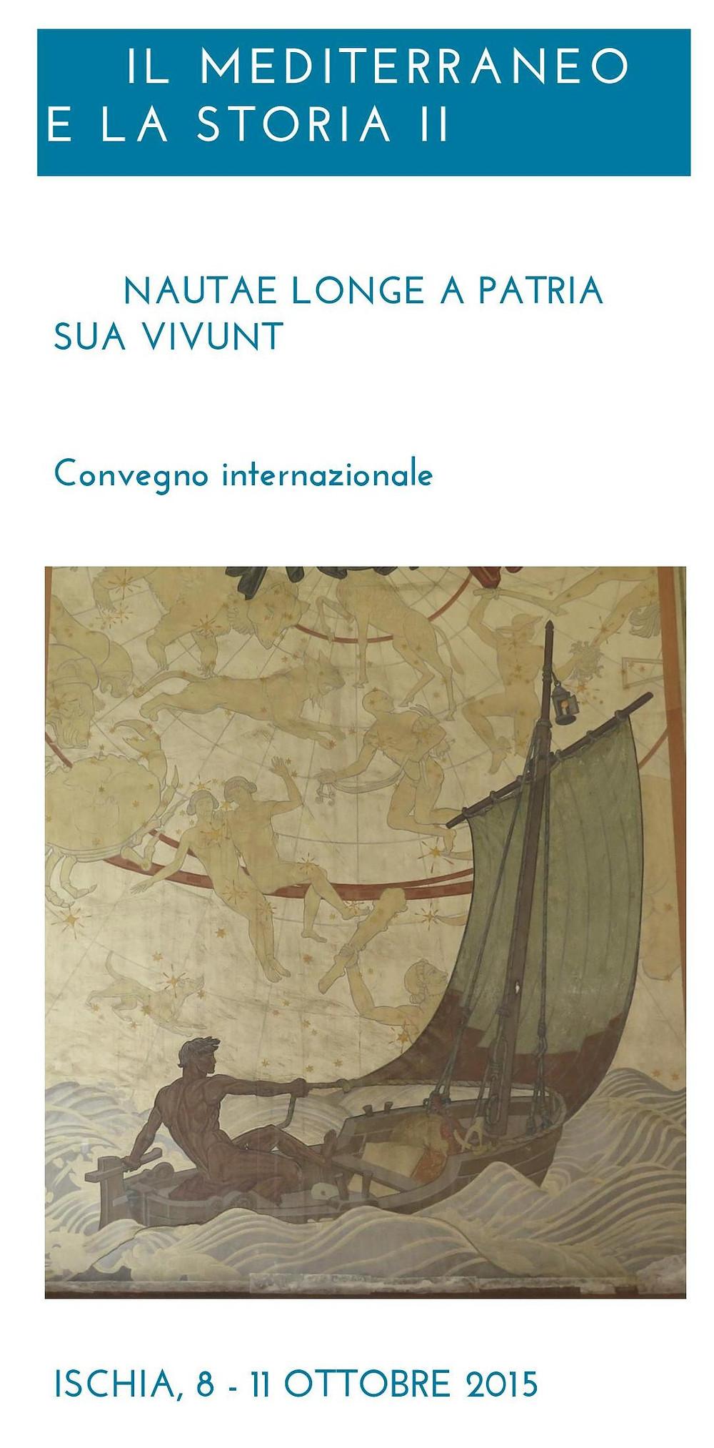 Il Mediterraneo e la storia. II, nautae longe a patria sua vivunt Ischia 2015.jpg