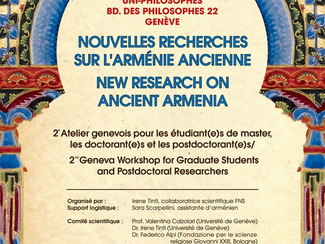 New Research on Ancient Armenia. 2nd Geneva Workshop for Graduate Students and Postdoctoral Research