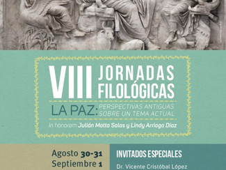 CALL. 24.03.2017: VIII Jornadas Filológicas. La Paz: perspectivas antiguas sobre un tema actual - Bo