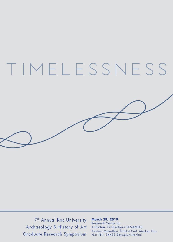 Timelessness (7th Annual Koç University ARHA Graduate Research