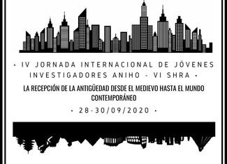 """IV Jornada Internacional de Jóvenes Investigadores ANIHO-VI SHRA: """"La recepción de la Antigüeda"""
