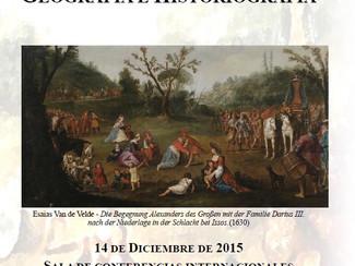 Alejandro Magno. Geografía e historiografía - 14/12/2015, Alcalá de Henares (Spain)