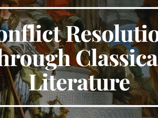 Conflict Resolution in Ancient and Modern Contexts I: Literary and Historical Models - 08-09-10/04/2