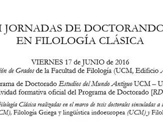 III Jornadas de Doctorandos en Filología Clásica - 17/6/2016, Madrid (Spain)