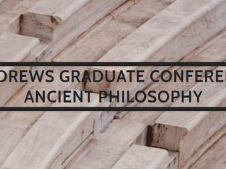 The Second Annual St Andrews Graduate Conference in Ancient Philosophy: The Soul in Ancient Philosop