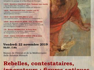 Rebelles, révoltés, innovateurs : figures antiques de la Transgression -22/11/2019, Lyon (France)