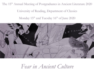 CALL. 21.02.2020: AMPAL 2020. Fear in Ancient Culture - Reading (England)