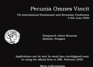 CALL. 29.02.2020: Pecunia Omnes Vincit. 7th edition of the International Numismatic and Economic Con