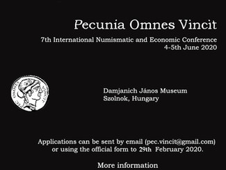 Pecunia Omnes Vincit. 7th edition of the International Numismatic and Economic Conference - 04-05/06