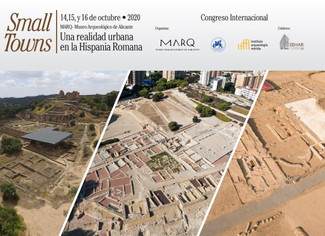 Small Towns: Una realidad urbana en la Hispania Romana - 14-15-16/10/2020, Alicante (Spain)
