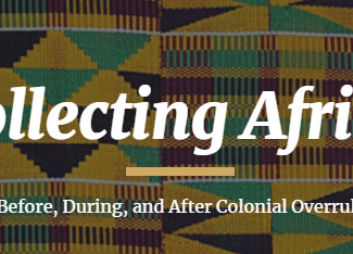 Collecting Africa: Before, During and After Colonial Overrule - 27/04/2020, Oxford (England)