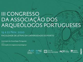 III Congresso da Associação dos Arqueólogos Portugueses - 19-20-21-22/11/2020, (Online)