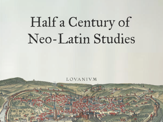 18th IANLS Conference: Half a Century of Neo-Latin Studies - 01-02-03-04-05-06/08/2021, Leuven (Belg