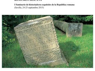 Primer seminario de historiadores españoles de la República romana.   SPQR: Conflicto, política e Im