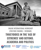 Thucydides in the 'Age of Extremes' and Beyond. Academia and Politics - 30/10/2020, (Online)