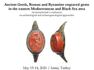 Engraved gems in the eastern Mediterranean and Black Sea area - 13-14/05/2021 (Online, Zoom)