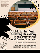"""CALL. 08.01.2021: CLARE Symposium """"A Link to the Past: Creating Relevancy..."""" - Online"""