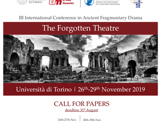 The Forgotten Theatre. Studies in Ancient Fragmentary Drama  - 26-27-28-29/11/2019 Torino (Italy)