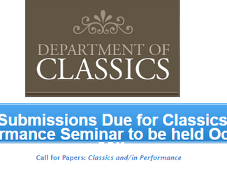 CALL. 15.06.2015: Classics and/in Performance - Notre Dame, Indiana (USA)