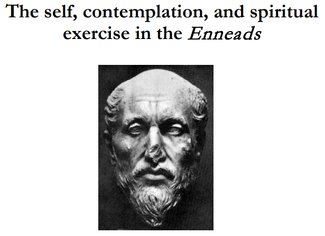 CALL. 30.11.2019: The presence of Plotinus: The self, contemplation, and spiritual exercise in the E