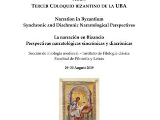 Tercer Coloquio Bizantino de la Universidad de Buenos Aires - 29-30/08/2019, Buenos Aires (Argentina
