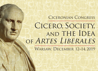 Second Ciceronian Congress: Cicero, Society, and the Idea of Artes Liberales - 12-13-14/12/2019, War