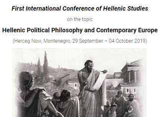 CALL. 15.05.2019: Hellenic Political Philosophy and Contemporary Europe - Herceg Novi (Montenegro)