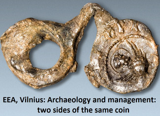 CALL. 01.03.2016: Archaeology and management: two sides of the same coin? (Session at the EAA Congre