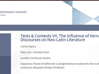 CALL. 20.12.2015: Texts & Contexts VII. The Influence of Vernacular Discourses on Neo-Latin Lite