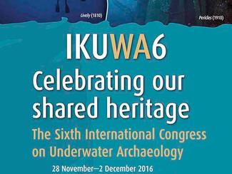 The Sixth International Congress on Underwater Archaeology (IKUWA6) - 28-29-30/11, 1-2/12/2016, Frem