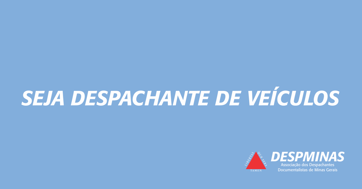 despminas seja despachante de veículos791 Curso De Despachante #11