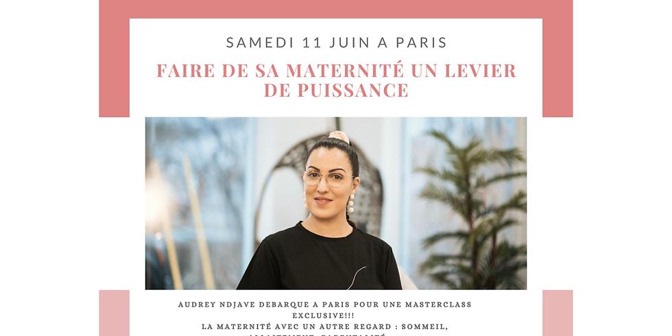 EXCLU PARIS Masterclass : Faire de sa maternité, parentalité, paternité un levier de puissance  (1)