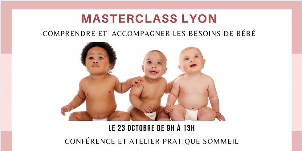 Masterclass Lyon : Comprendre les besoins de bébé et accompagner son sommeil (1)