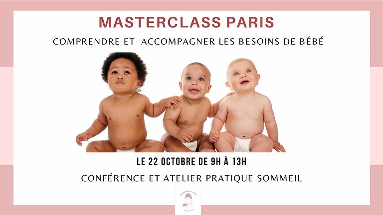 Masterclass Paris : Comprendre les besoins de bébé et accompagner son sommeil