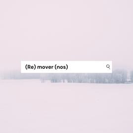 (Re)mover(nos)