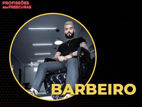Saiba tudo sobre a carreira de Barbeiro