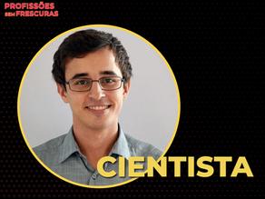 Saiba tudo sobre a carreira de Cientista!