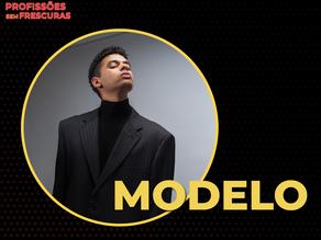 Saiba tudo sobre a carreira de modelo!