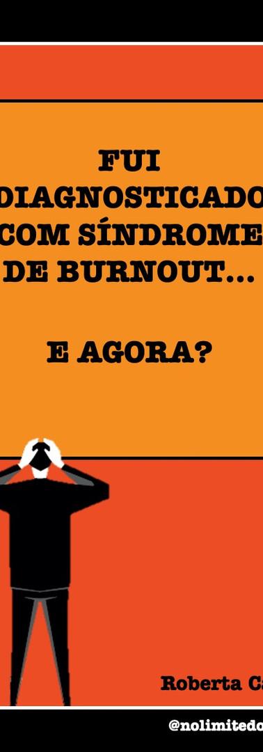 e-book: Fui Diagnosticado com Síndrome de Burnout: e Agora?