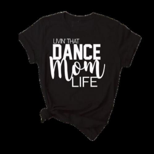 Dance Mom Life