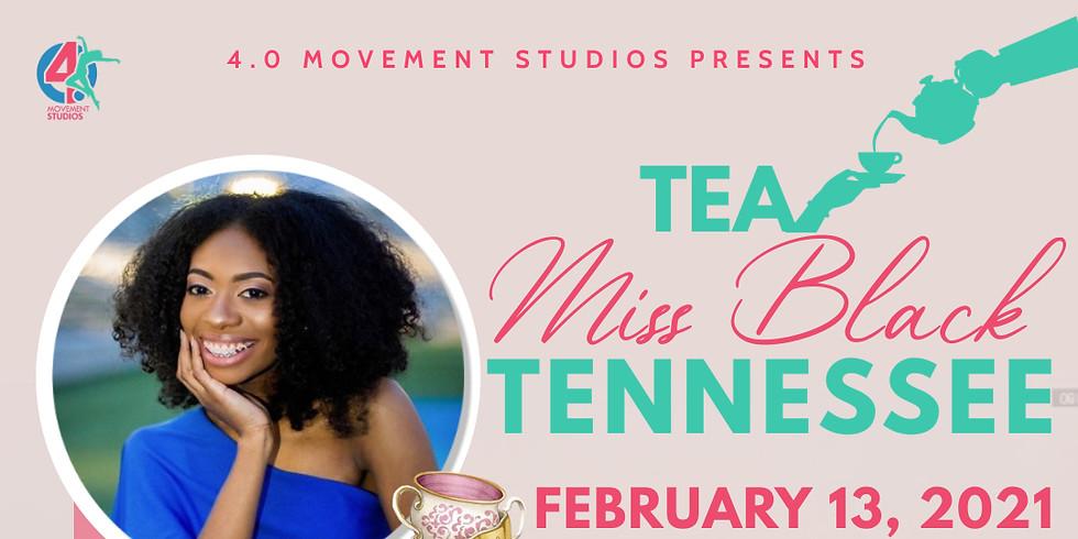 Tea w/Miss Black Tennessee
