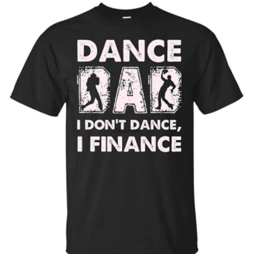 I Don't Dance I Finance Men's Cotton T Shirt