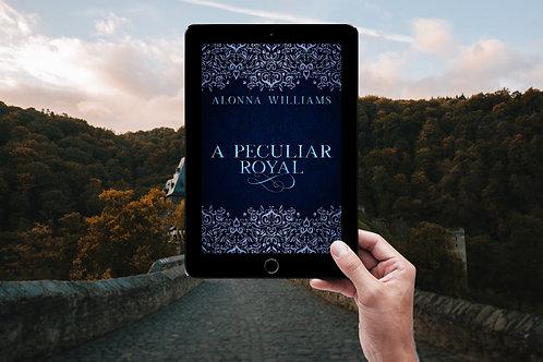A Peculiar Royal {E-book}