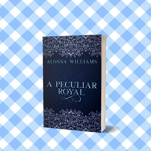 A Peculiar Royal