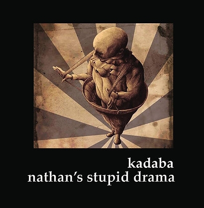 Stupid Drama- KaDaBa Physical CD