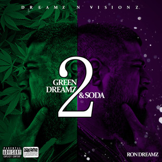 """Mix Tape Review: RonDreamz """"G.D.A.S 2 (Green Dreamz And Soda 2)"""""""