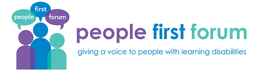 "People First Forum's logo. 3 outline shapes of people with speech bubbles above their heads with the words ""People First Forum"" inside. The first person is purple, the second is blue and the third is a greeny-blue. There is writing next to it saying ""People First Forum, giving a voice to people with learning disabilities""."